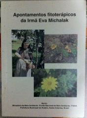 Apontamentos Fitoterápicos de Irmã Eva Michalak
